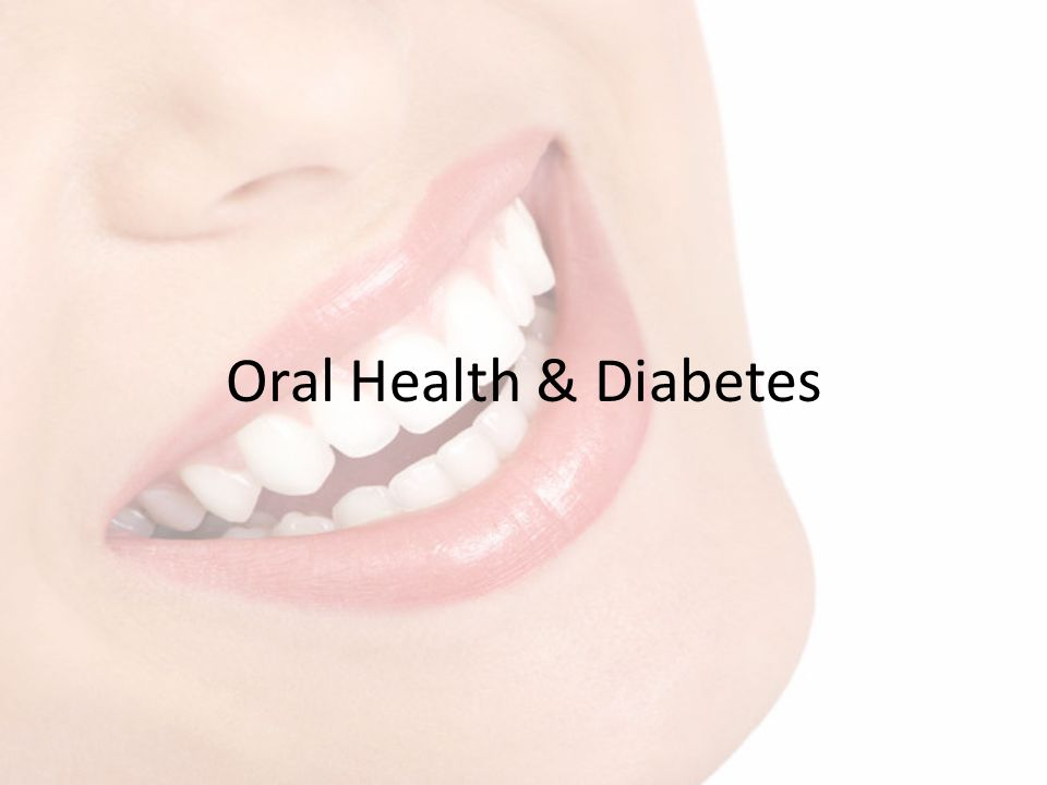 Oral Health & Diabetes