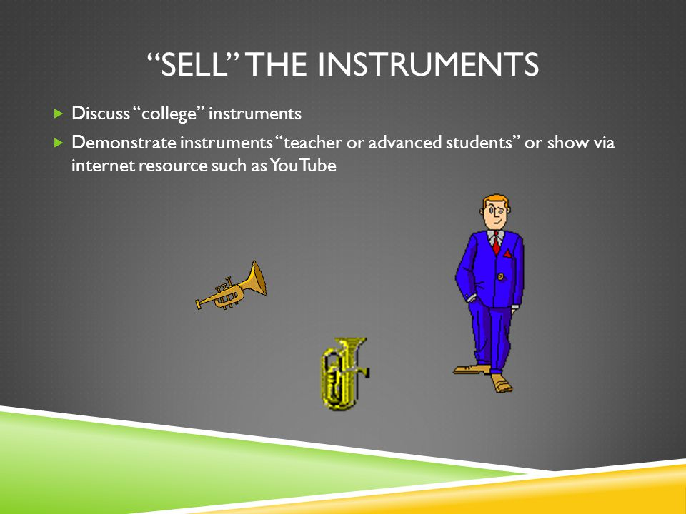 Sell the instruments