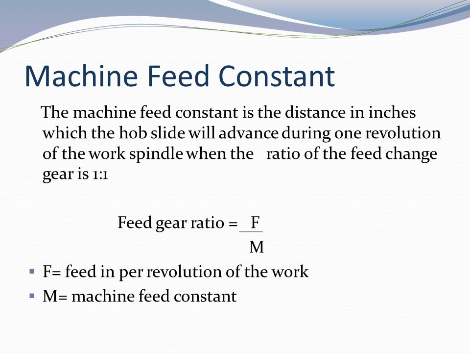 Machine Feed Constant