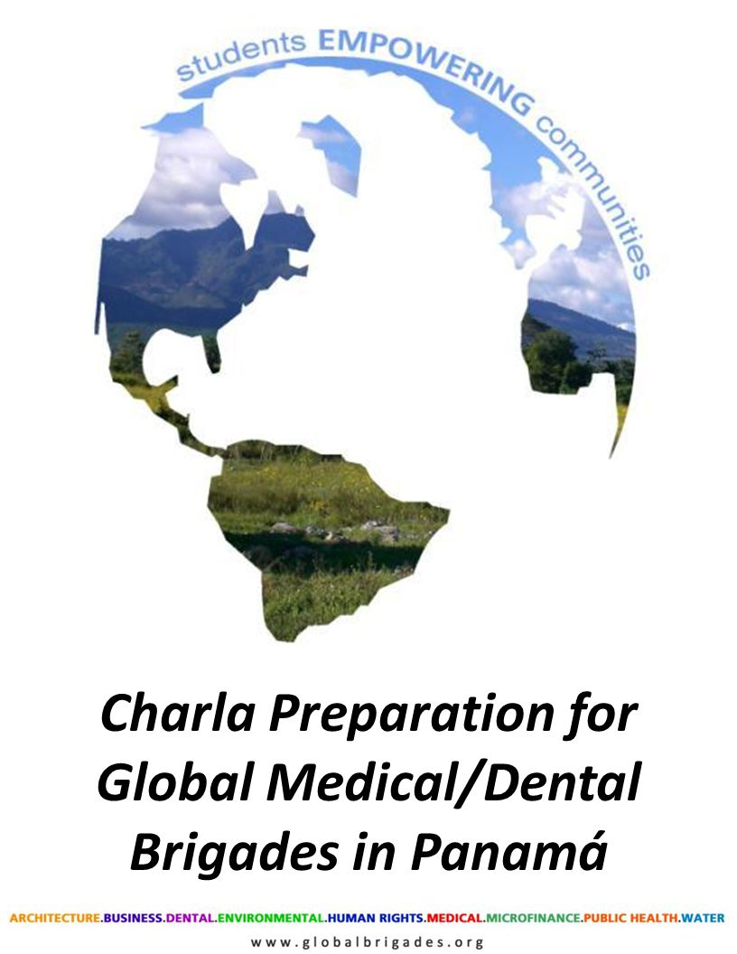 Charla Preparation for Global Medical/Dental Brigades in Panamá