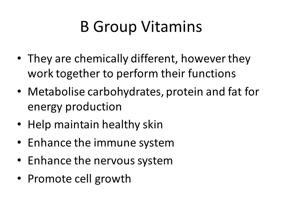 B Group Vitamins They are chemically different, however they work together to perform their functions.