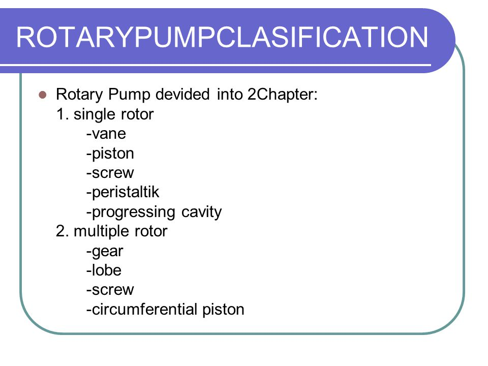 ROTARYPUMPCLASIFICATION