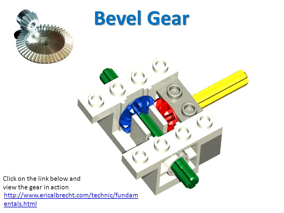 Bevel Gear Click on the link below and view the gear in action