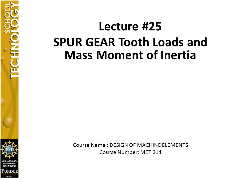 SPUR GEAR Tooth Loads and Mass Moment of Inertia