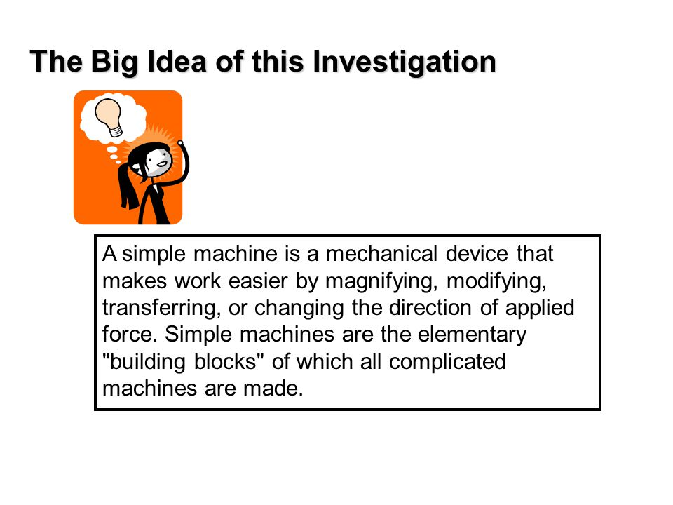 The Big Idea of this Investigation