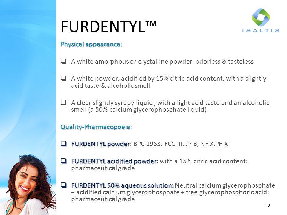 FURDENTYL™ Physical appearance: