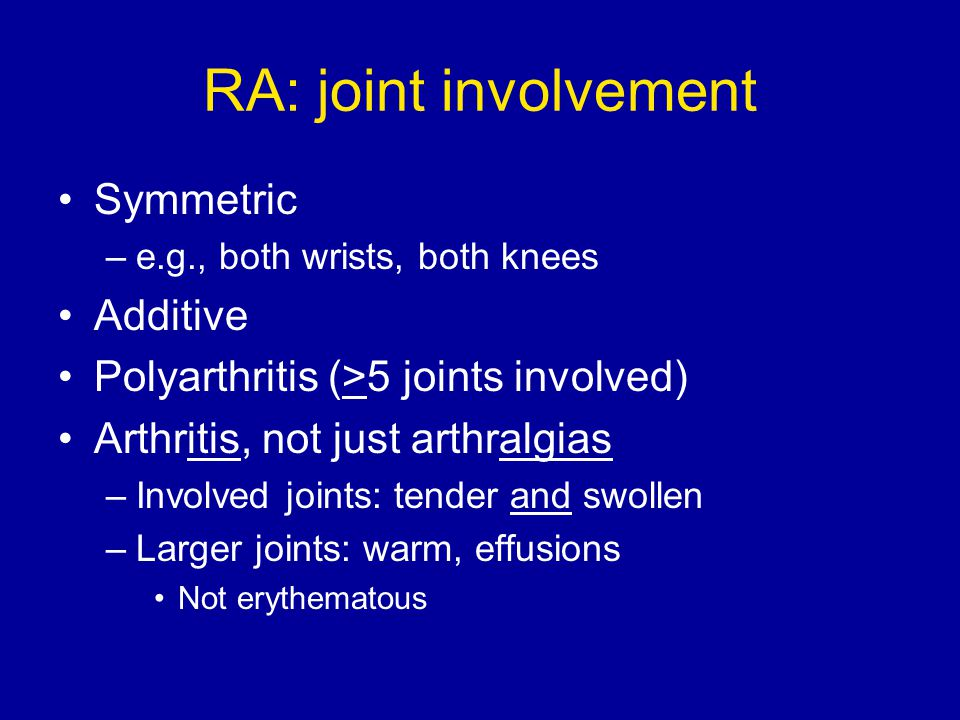 RA: joint involvement Symmetric Additive