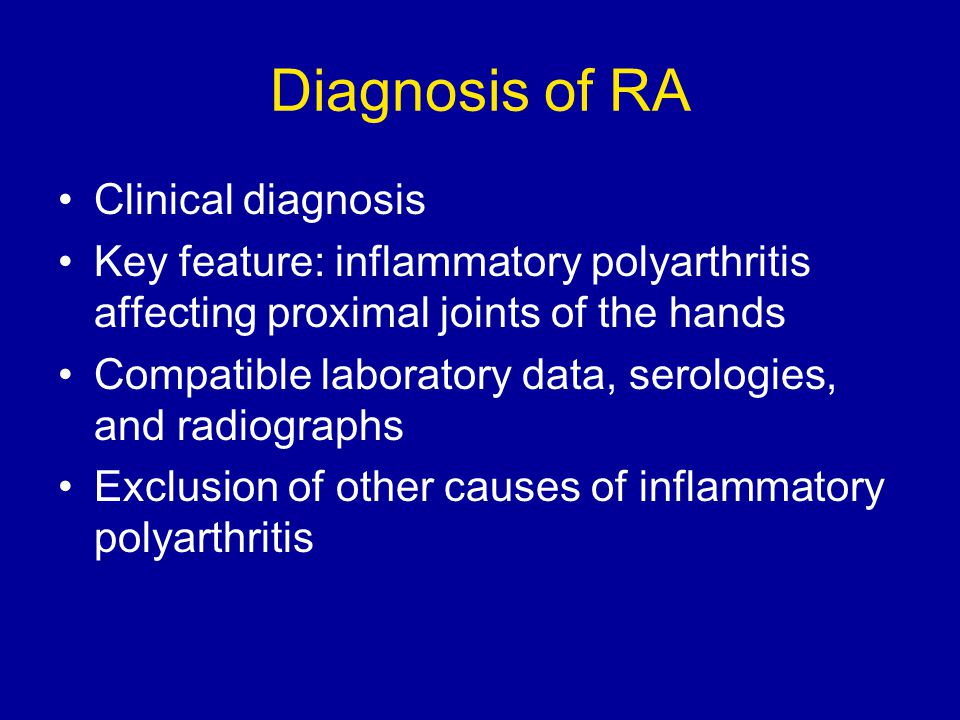 Diagnosis of RA Clinical diagnosis