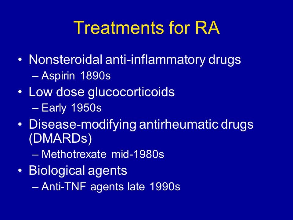 Treatments for RA Nonsteroidal anti-inflammatory drugs