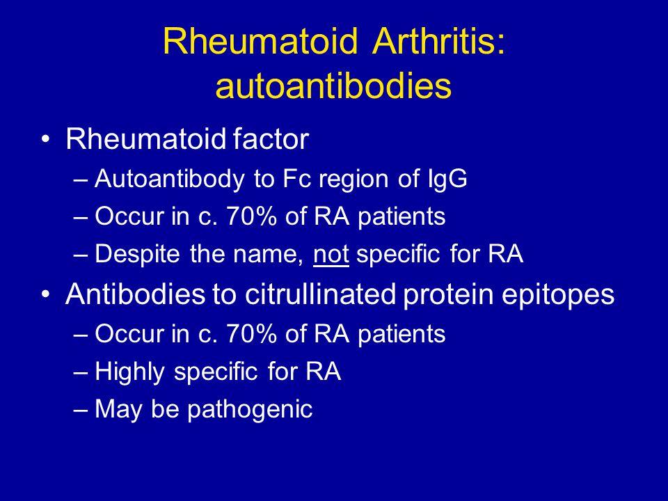 Rheumatoid Arthritis: autoantibodies