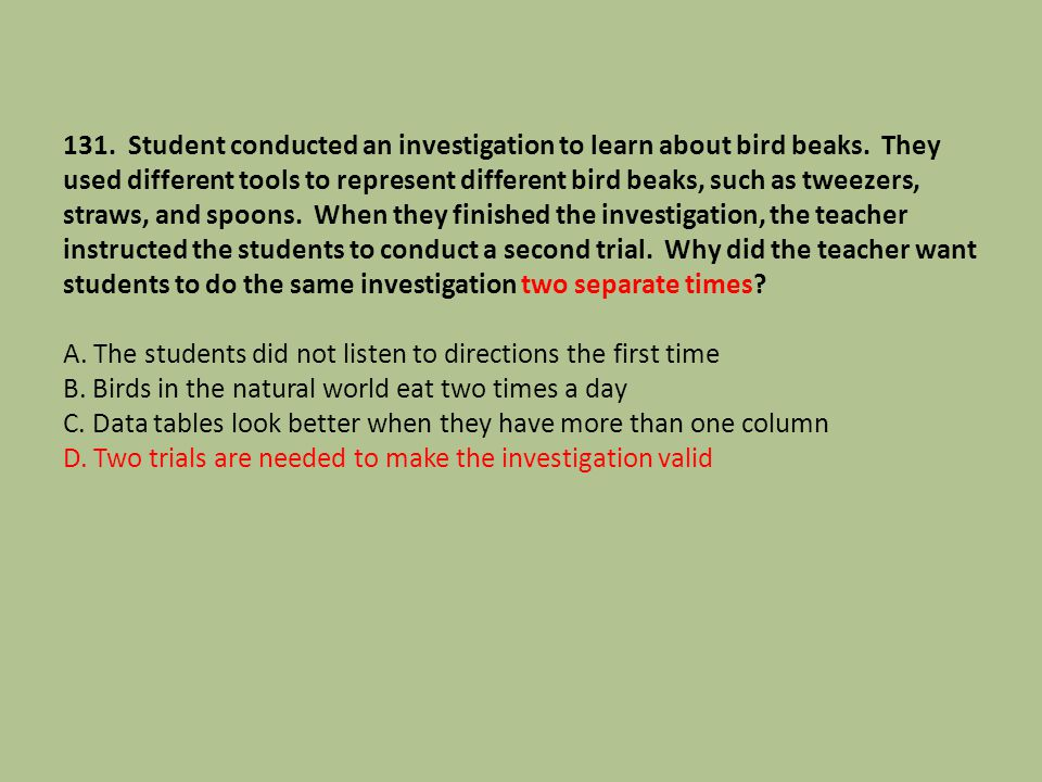 131. Student conducted an investigation to learn about bird beaks