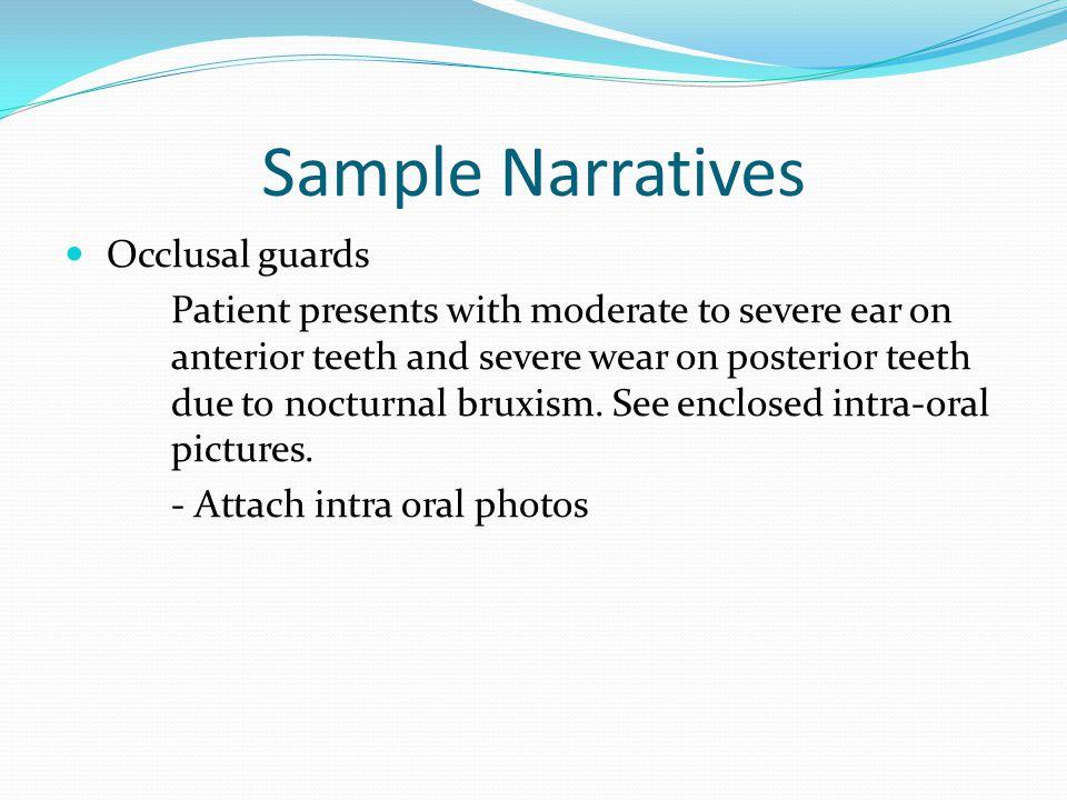 Sample Narratives Occlusal guards