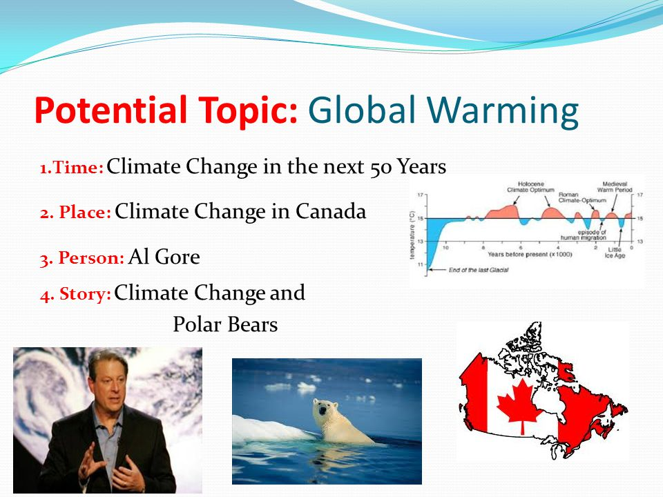 Potential Topic: Global Warming