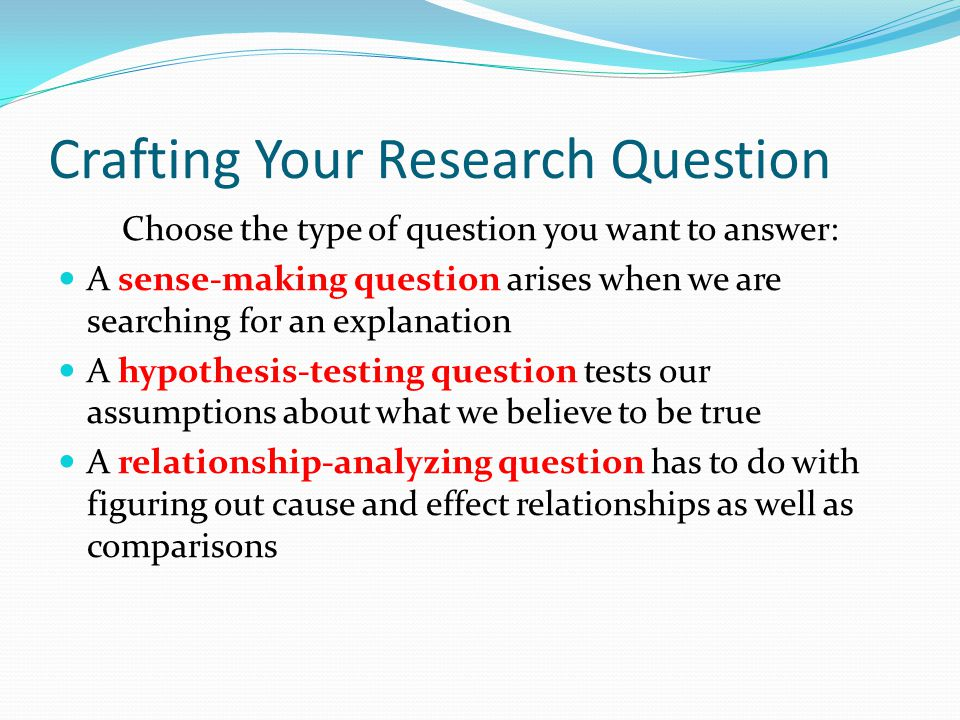 Crafting Your Research Question