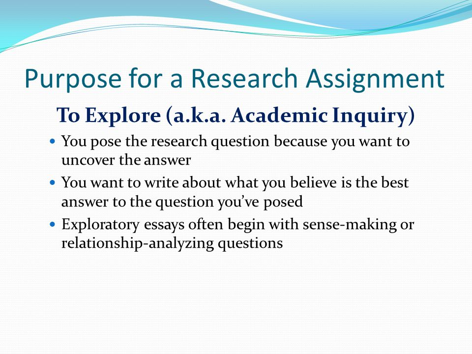 Purpose for a Research Assignment