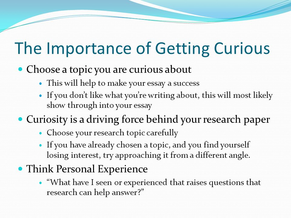 The Importance of Getting Curious