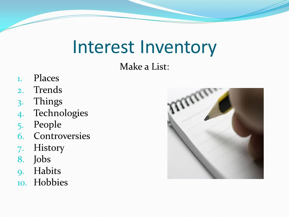 Interest Inventory Make a List: Places Trends Things Technologies