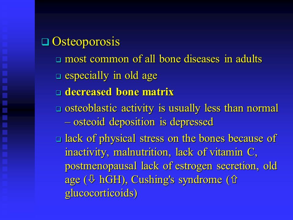 Osteoporosis most common of all bone diseases in adults