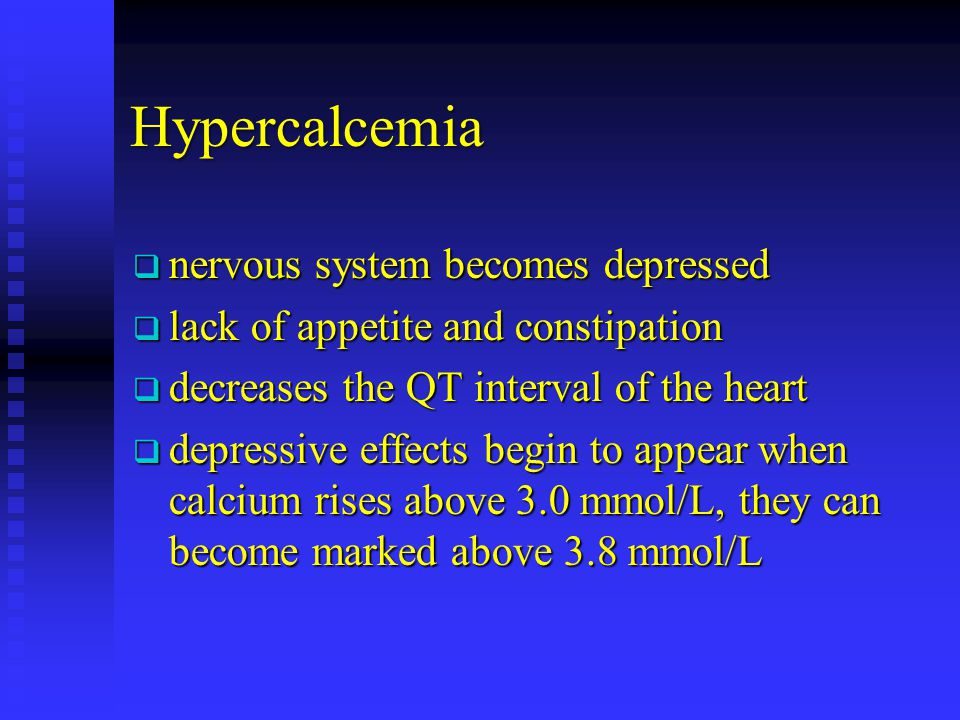 Hypercalcemia nervous system becomes depressed