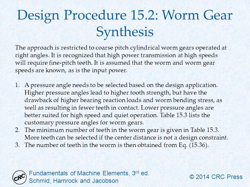 Design Procedure 15.2: Worm Gear Synthesis