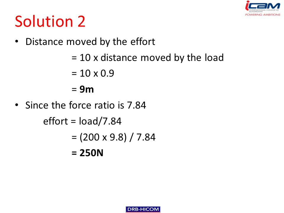 Solution 2 Distance moved by the effort