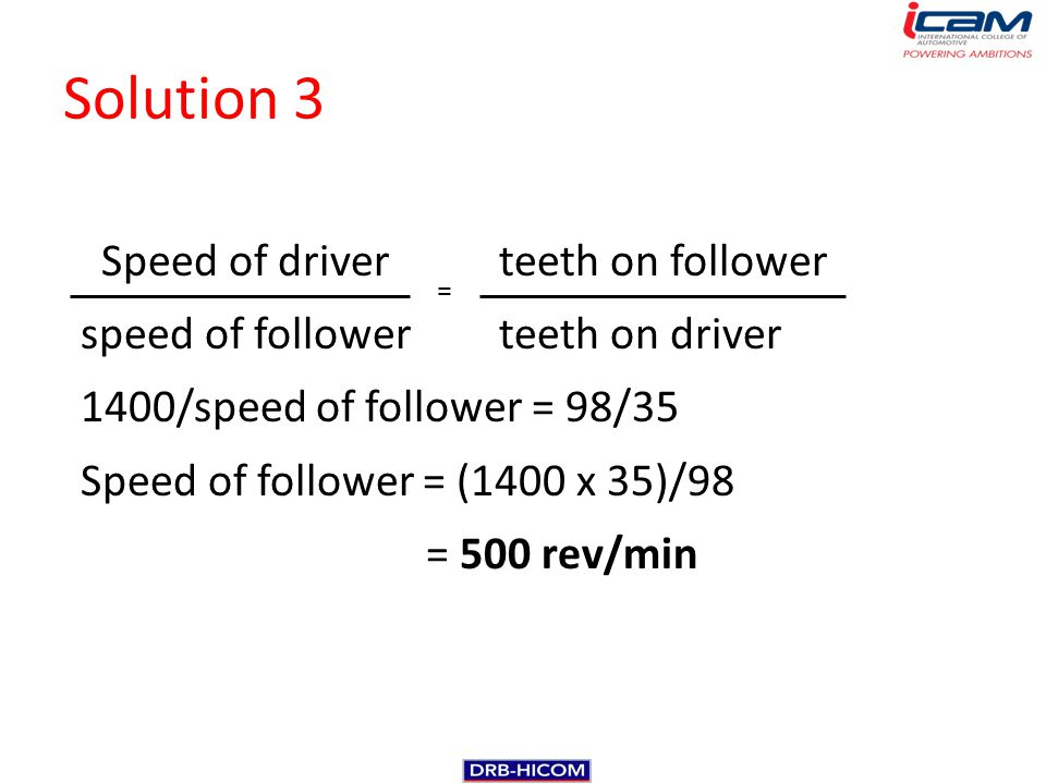 Solution 3 Speed of driver teeth on follower