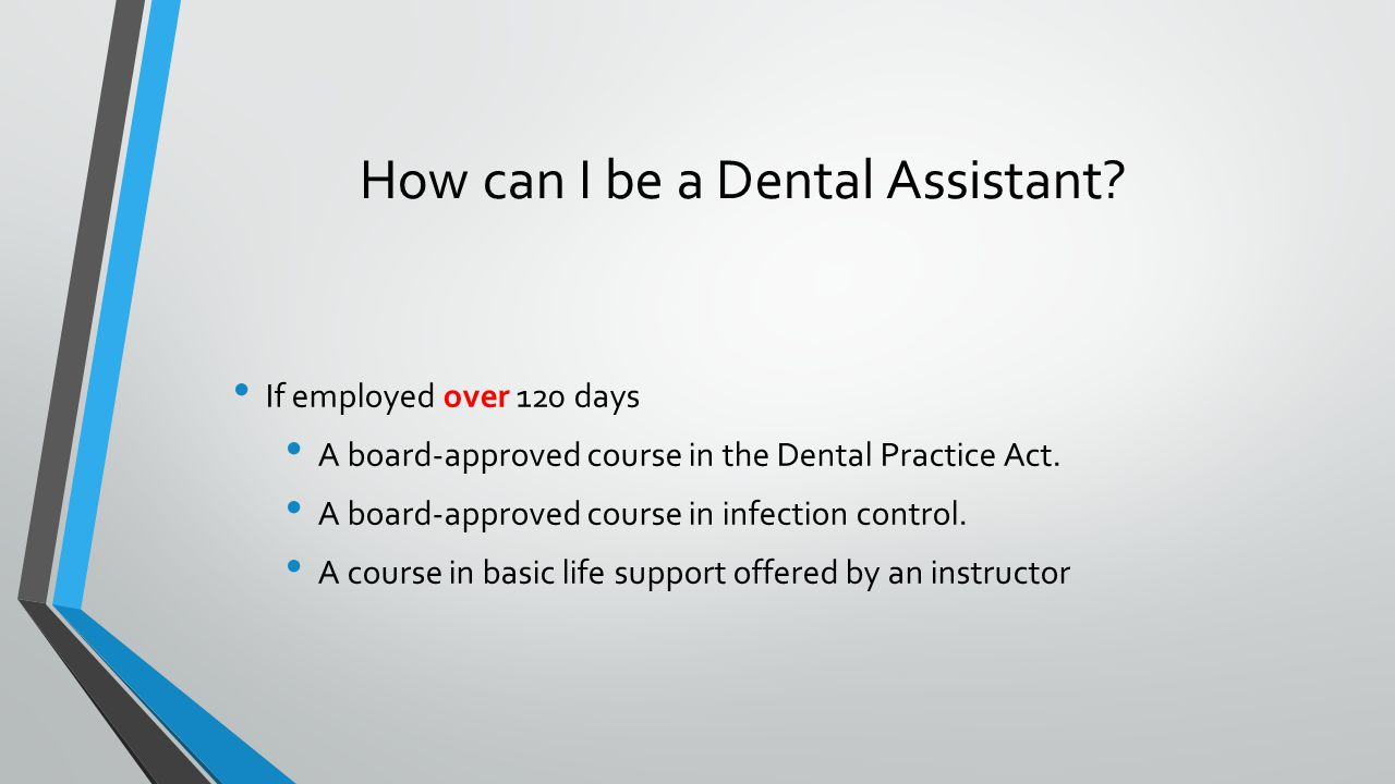 How can I be a Dental Assistant