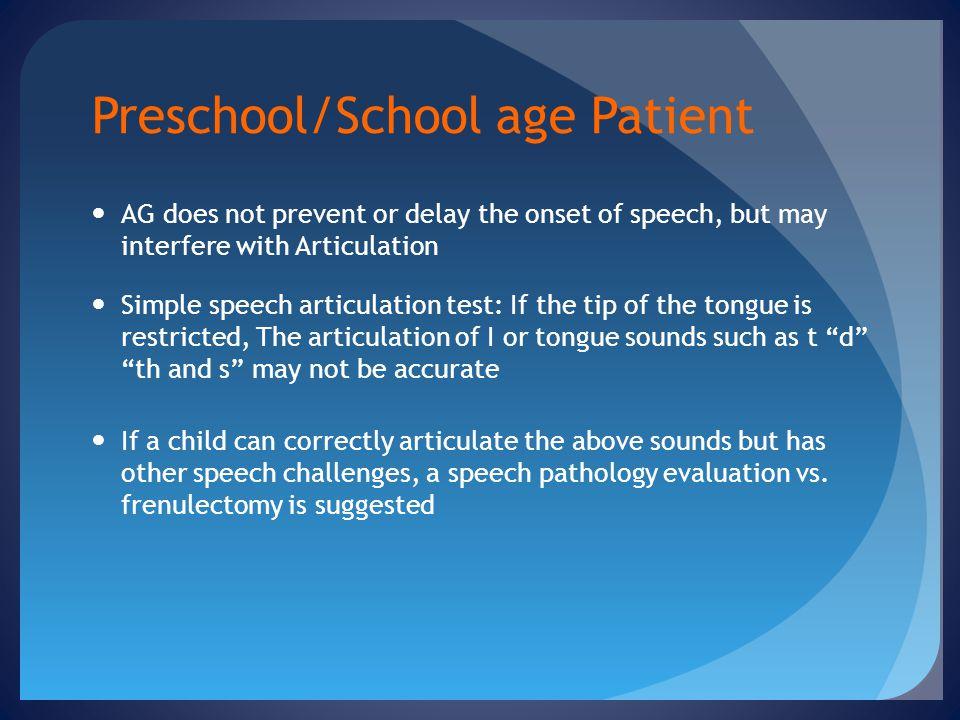Preschool/School age Patient