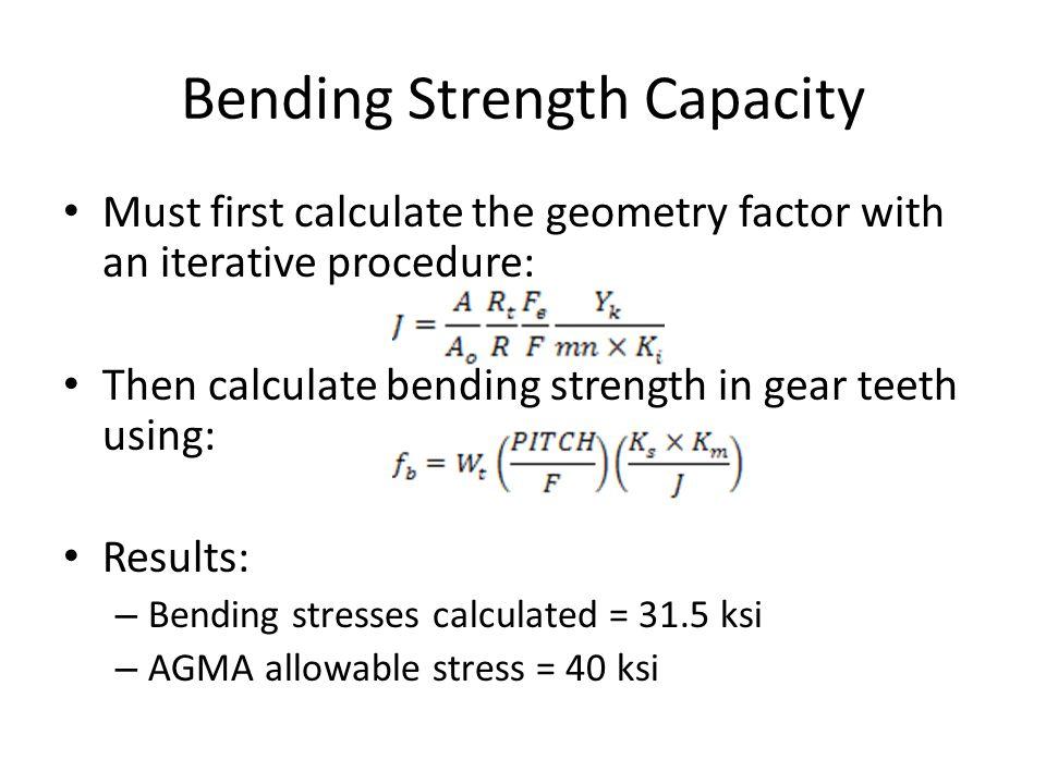 Bending Strength Capacity
