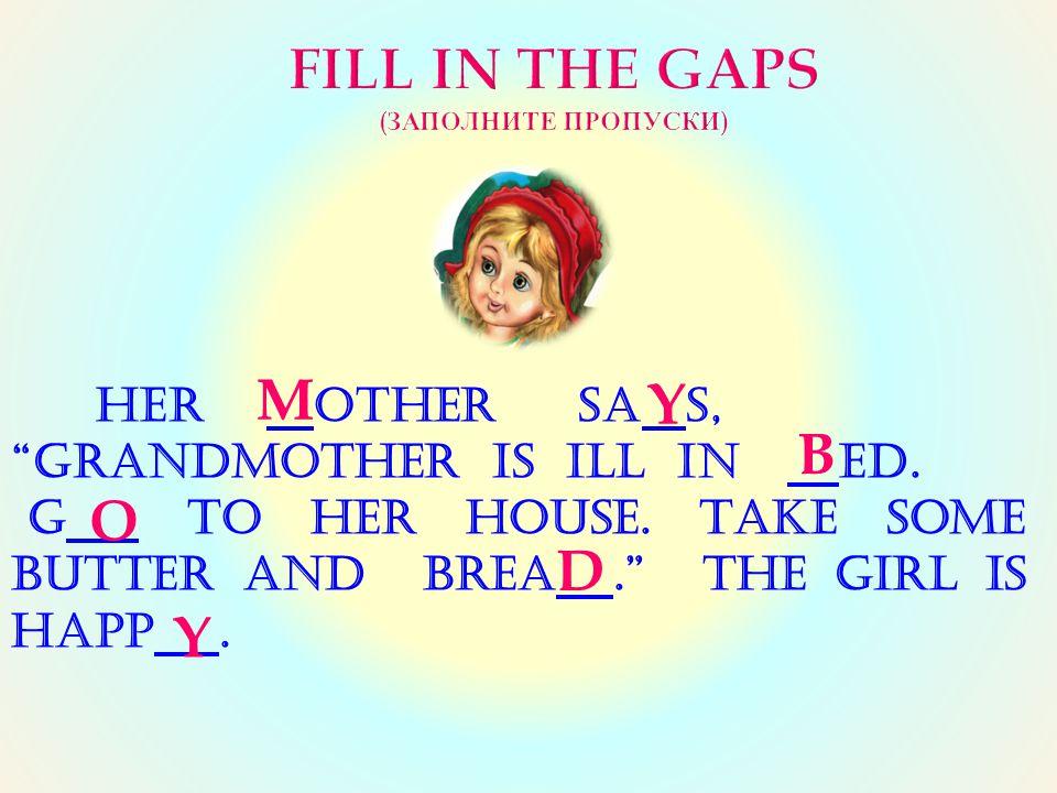 FILL IN THE GAPS (Заполните пропуски)