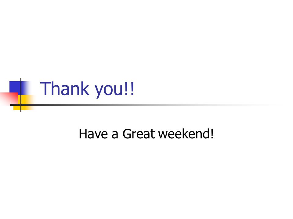 Thank you!! Have a Great weekend!