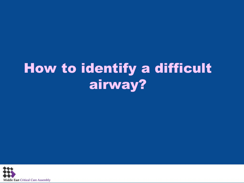 How to identify a difficult airway