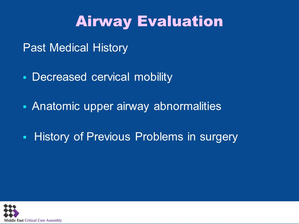 Airway Evaluation Past Medical History Decreased cervical mobility