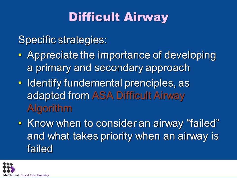 Difficult Airway Specific strategies: