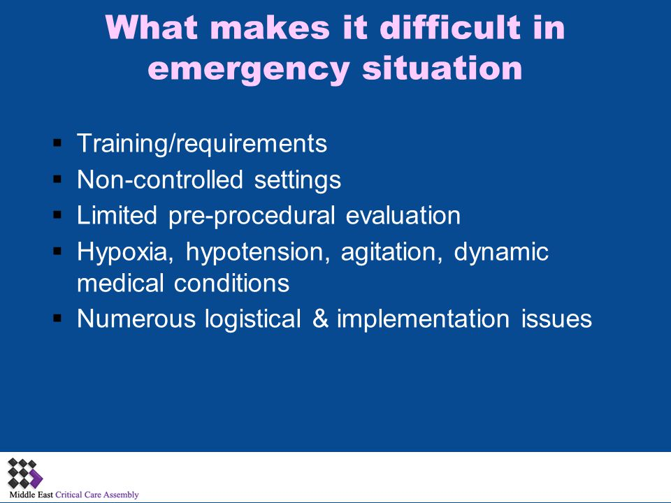 What makes it difficult in emergency situation