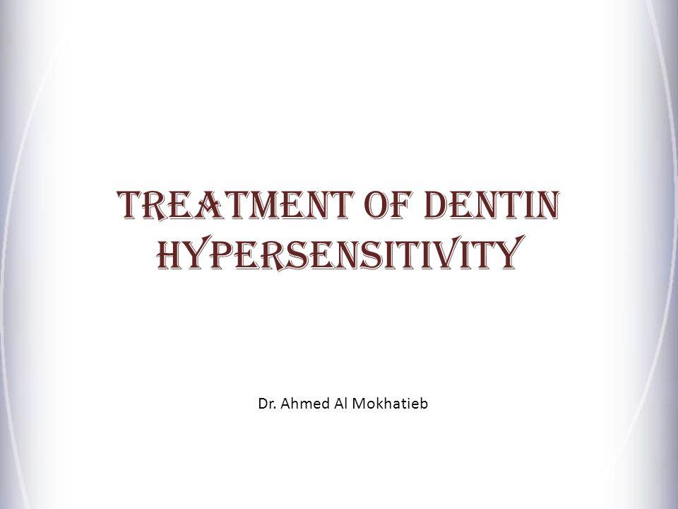 Treatment of Dentin Hypersensitivity