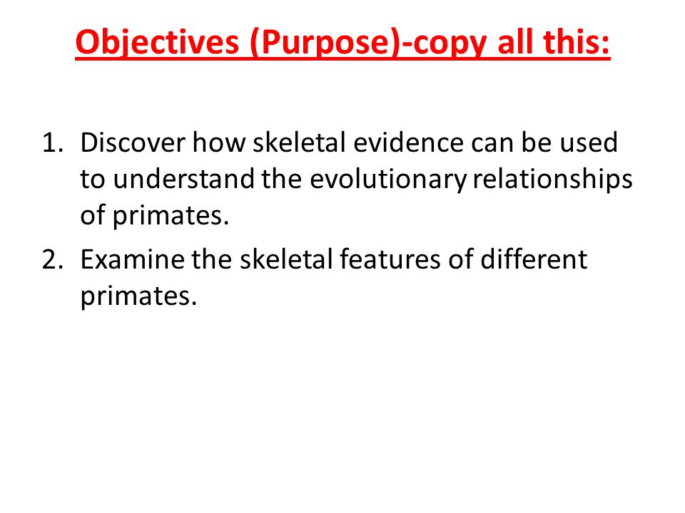 Objectives (Purpose)-copy all this: