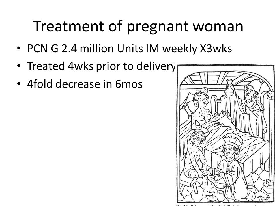 Treatment of pregnant woman