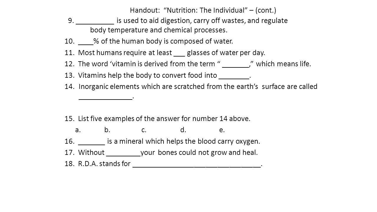Handout: Nutrition: The Individual – (cont.)
