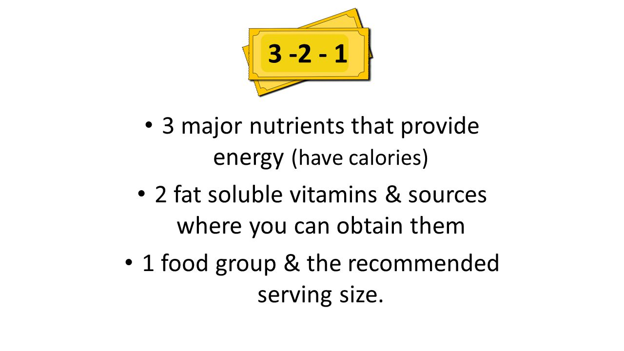 3 -2 - 1 3 major nutrients that provide energy (have calories)