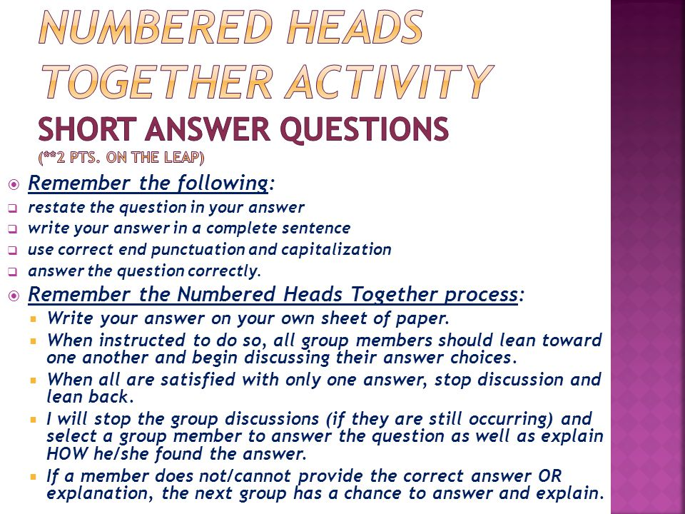 Numbered Heads Together Activity Short Answer Questions (. 2 pts