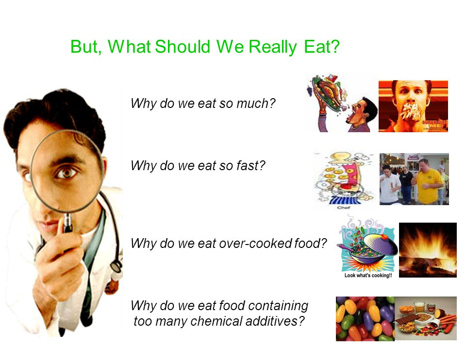 But, What Should We Really Eat