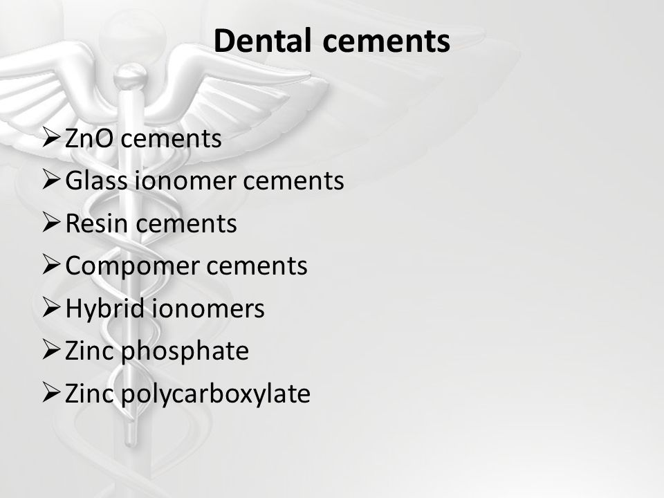 Dental cements ZnO cements Glass ionomer cements Resin cements