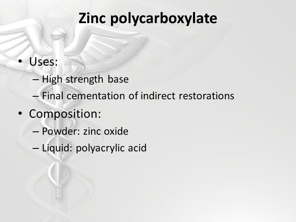 Zinc polycarboxylate Uses: Composition: High strength base