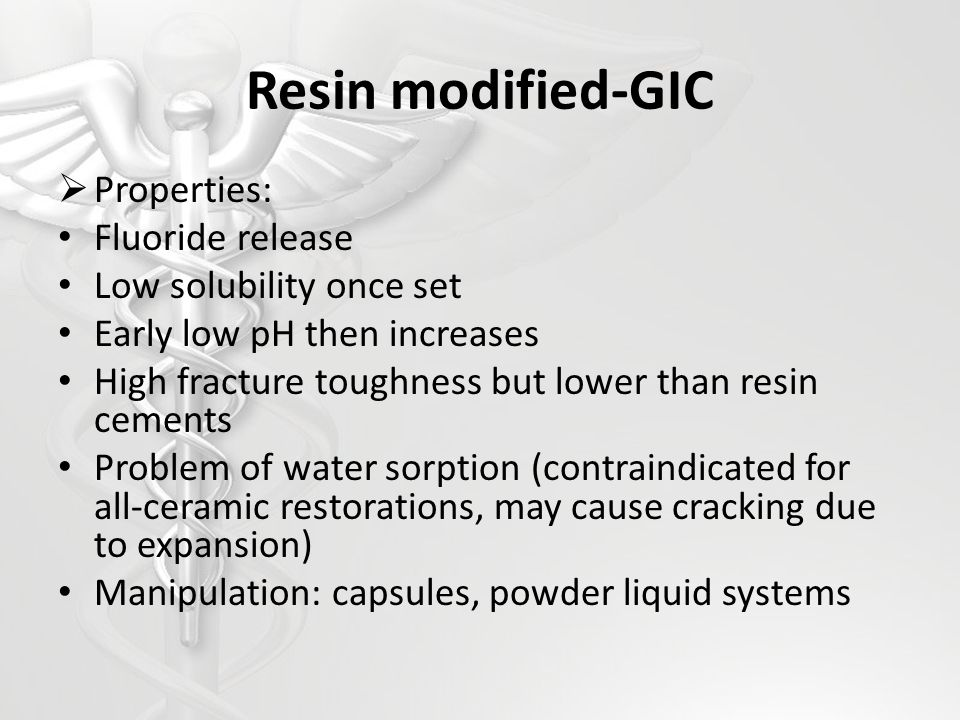 Resin modified-GIC Properties: Fluoride release
