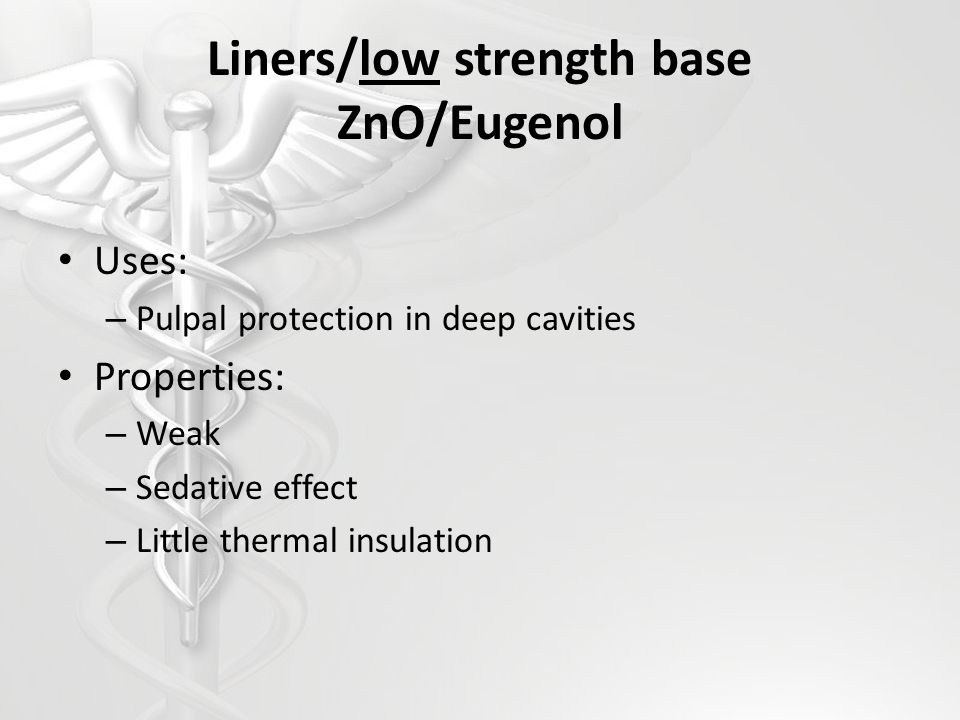 Liners/low strength base ZnO/Eugenol