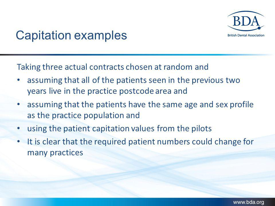 Capitation examples Taking three actual contracts chosen at random and