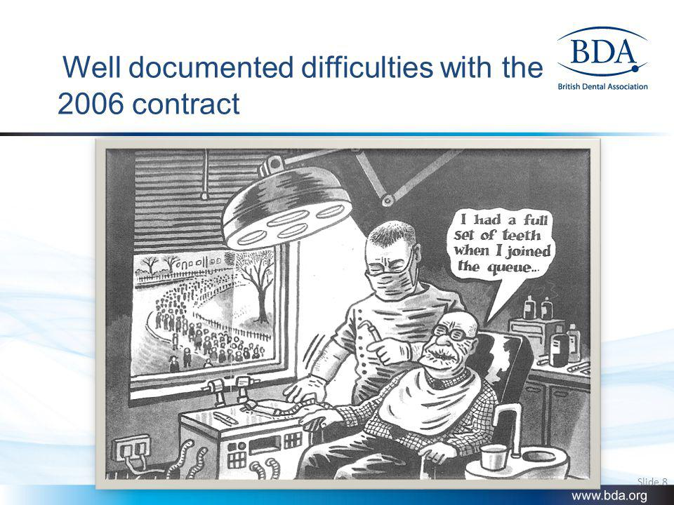 Well documented difficulties with the 2006 contract