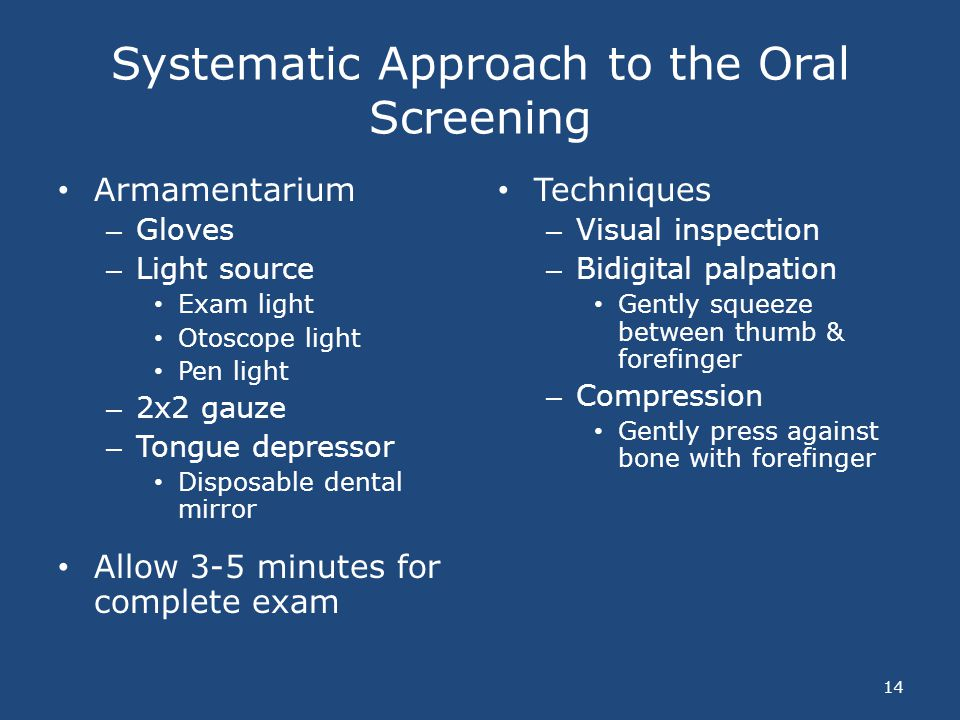 Systematic Approach to the Oral Screening
