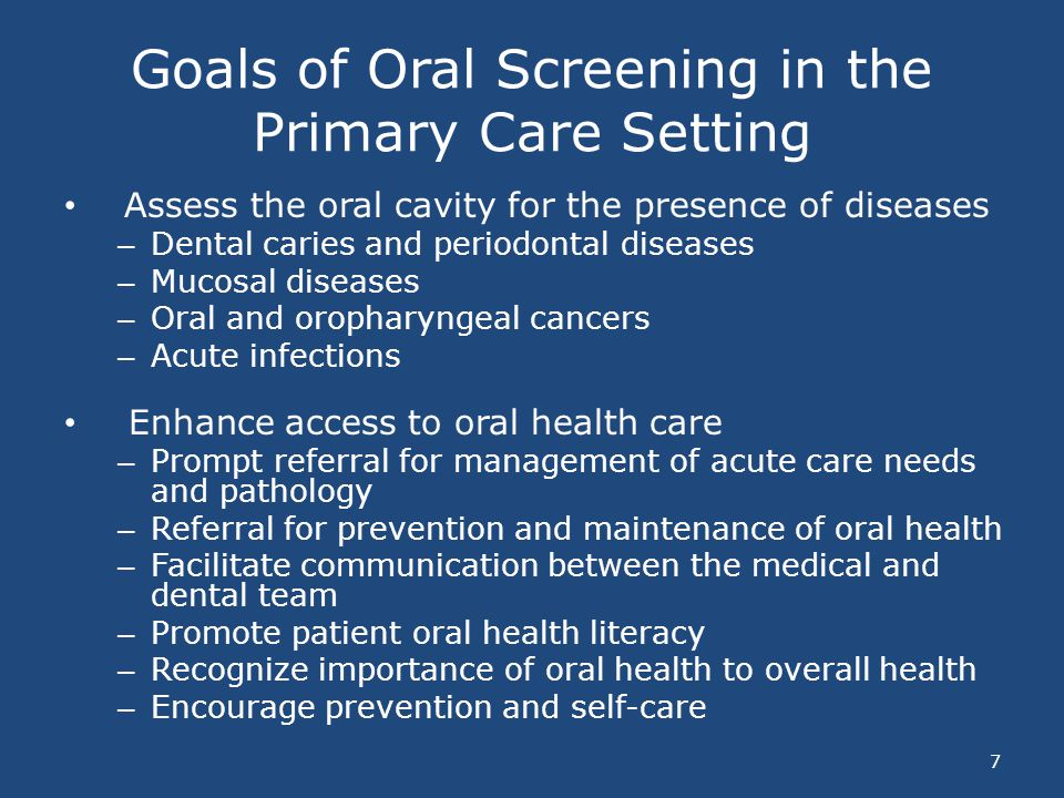 Goals of Oral Screening in the Primary Care Setting